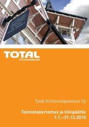 Total Kiinteistöpalvelut Oy Toimintakertomus ja tilinpäätös 1.1 ...