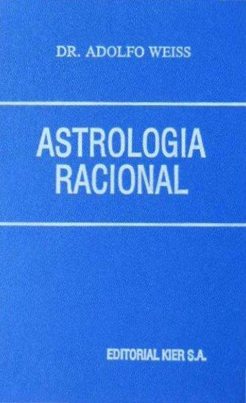 Weiss Adolfo-Astrología Racional.pdf