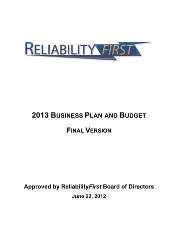 2013 ReliabilityFirst Business Plan and Budget