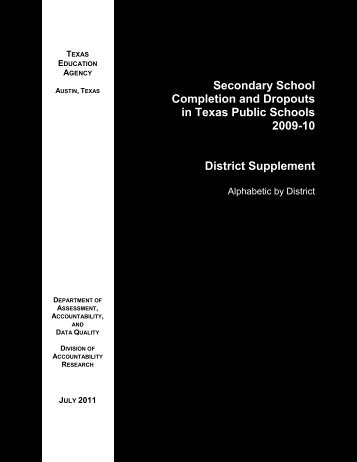 Completion and Dropouts, 2009-10: District Supplement - Texas ...