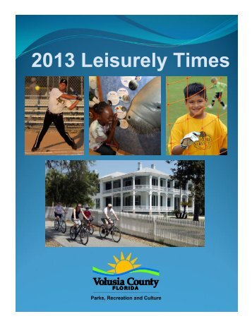 2013 Leisurely Times - Volusia County Government