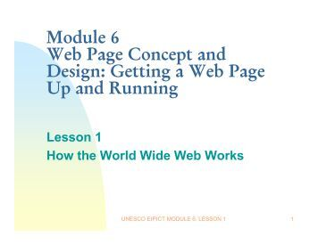 Module 6 Web Page Concept and Design: Getting a Web Page Up ...