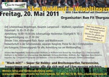 5 km Waldlauf in Wigoltingen Freitag, 20. Mai 2011 - Runfit Thurgau
