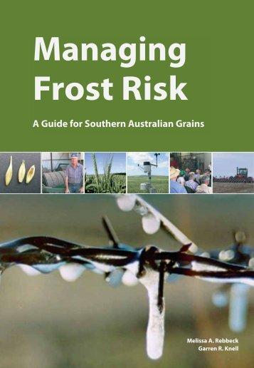 Managing Frost Risk: A Guide for Southern Australian Grains (June ...