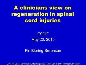 A clinicians view on regeneration in spinal cord injuries - European ...