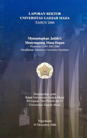 LAPORAN REKTOR UNIVERSITAS GADJAH MADA TAHUN 2.006 ...