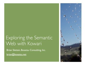 Exploring the Semantic Web with Kowari - Bosatsu Consulting