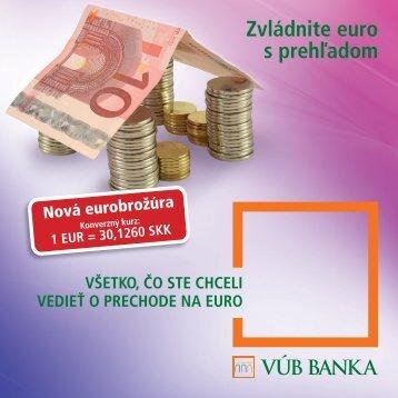 Brozura zvladnite euro s prehladom new (PDF, 648 kB) - VÚB banka