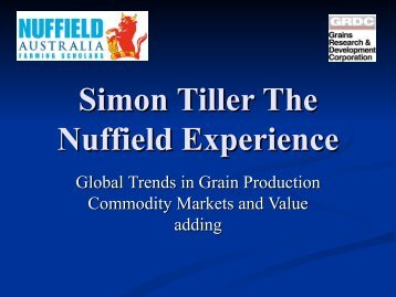 Simon Tiller The Nuffield Experience - Nuffield Australia Farming ...
