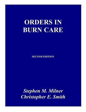 Orders in Burn Care (part 1 of 4) - ePlasty