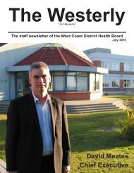 The Westerly, Newsletter, July 2010 - West Coast District Health Board