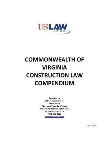 commonwealth of virginia construction law compendium - USLAW .
