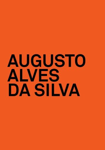 Augusto Alves da Silva - Culturgest