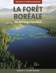 TROUSSE D'ENSEIGNEMENT Volume 7 : La forêt boréale