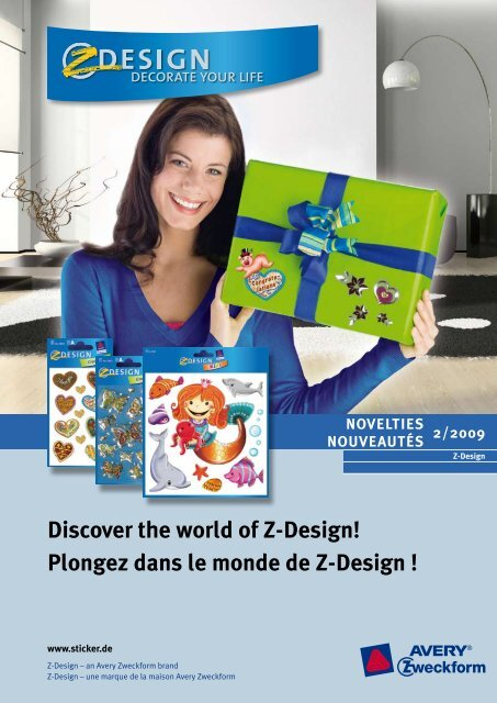 Discover the world of Z-Design! Plongez dans le monde de Z-Design !