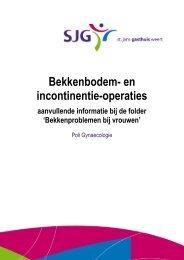 Bekkenbodem- en incontinentieoperaties - SJG Weert