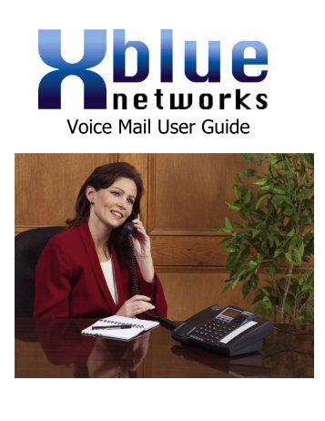 Xplus100 Flash Voice Mail User Guide - XBlue Networks