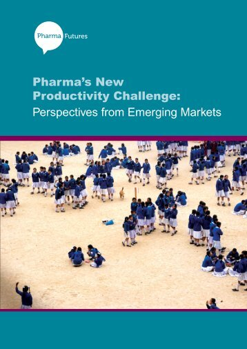 Perspectives from Emerging Markets - Pharmafutures