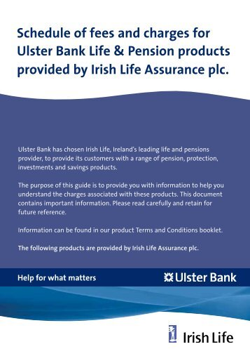 Schedule of fees and charges for Ulster Bank Life & Pension ...