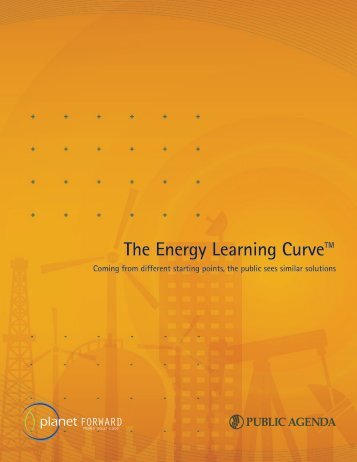The Energy Learning Curve: Coming from different ... - Public Agenda