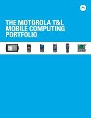 The Motorola T&L Mobile Computing Portfolio - Brochures