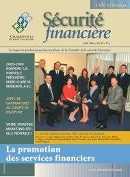 juillet 2005 - Vol. 30 - No 3 - Chambre de la sécurité financière