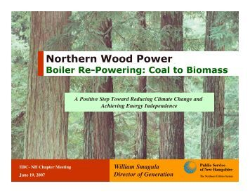 Northern Wood Power - Environmental Business Council of New ...