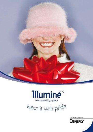 why choose Illuminé - Dentsply