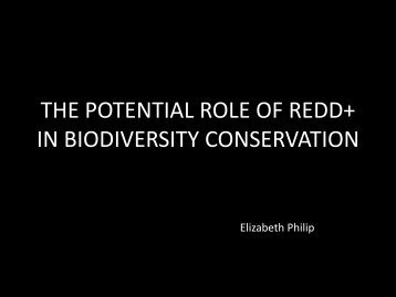 THE ROLE OF REDD+ IN BIODIVERSITY CONSERVATION - NRE