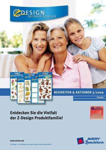 entdecken Sie die Vielfalt der Z-Design Produktfamilie!