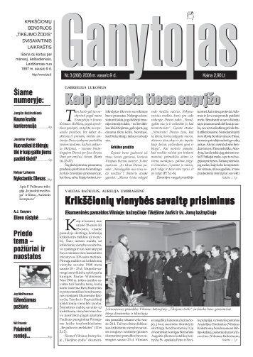 Nr. 3 (268) 2008 m. vasario 9 d. - Krikščionių bendrija TIKĖJIMO ...