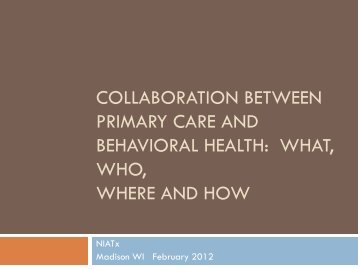 Collaboration Between Primary Care and Behavioral Health - NIATx