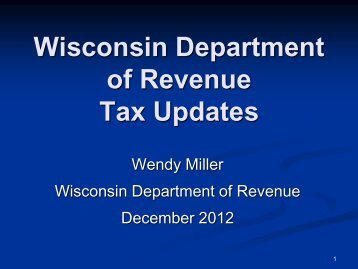 Wisconsin Department of Revenue Tax Updates - WICPA