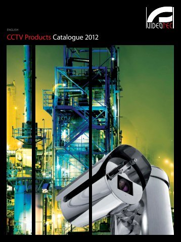 CCTV Products Catalogue 2012 - Videotec