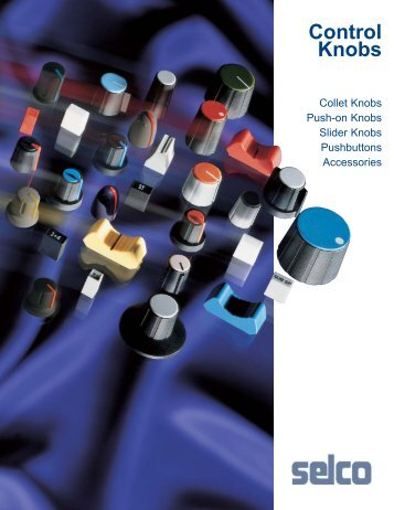 Control Knobs Catalog - Selco Products Company