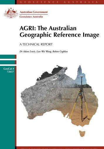 AGRI: The Australian Geographic Reference Image - Geoscience ...