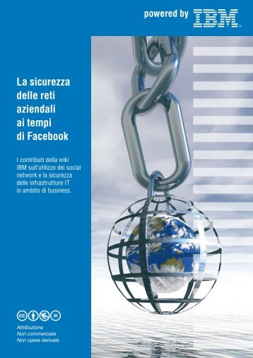 La sicurezza delle reti aziendali ai tempi di Facebook - IBM