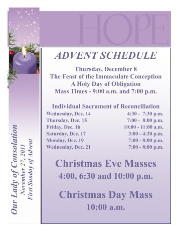 ADVENT SCHEDULE Christmas Eve Masses Christmas Day Mass