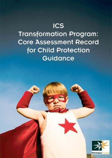 Core Assessment Record for Child Protection Guidance - Haringey ...