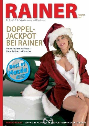 DOPPEL- JACKPOT BEI RAINER - Rainer Kraftfahrzeughandels AG
