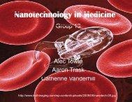 N t h l g i M di i Nanotechnology in Medicine