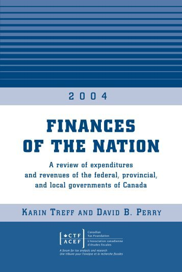 Finances of the Nation, 2004 - Canadian Tax Foundation