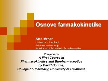 Pharmacokinetic introduction - Fakulteta za farmacijo - Univerza v ...