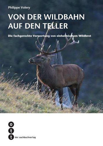 VON DER WILDBAHN AUF DEN TELLER - Ott Verlag