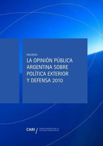 LA OPINIÓN PÚBLICA ARGENTINA SOBRE POLÍTICA EXTERIOR ...