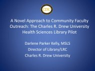 The Charles R. Drew University Health Sciences Library ... - MLGSCA