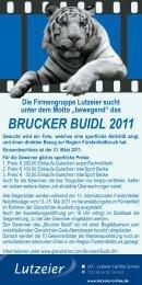 BRUCKER BUIDL 2011 - Glanzlichter