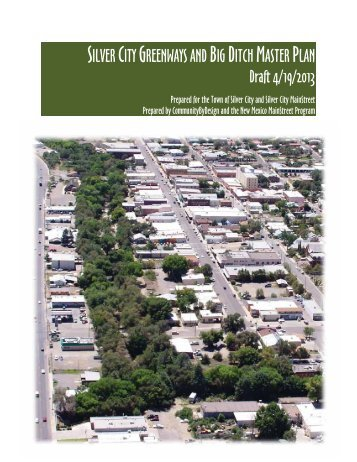 silver city greenways and big ditch master plan - The Town of Silver ...