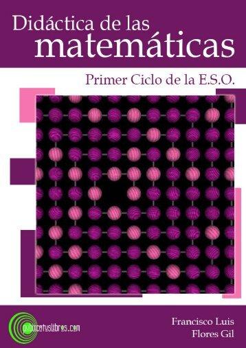 Didáctica de las matemáticas - Primer Ciclo de la E.S.O.