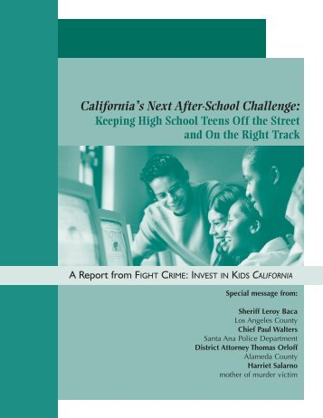 California's Next After-School Challenge - Fight Crime: Invest in Kids